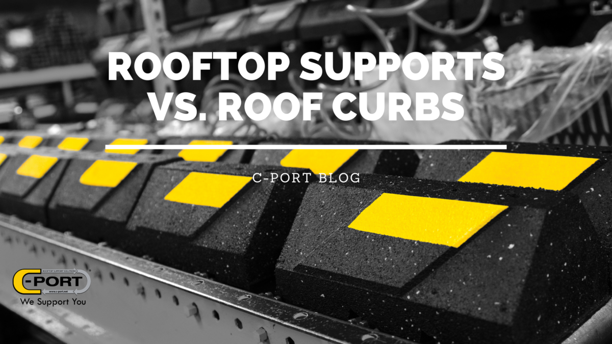 Rooftop pipe Supports vs. roof curbs